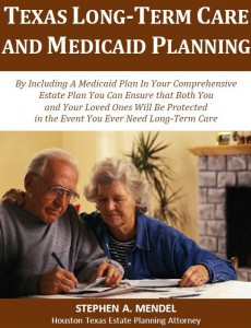 Texas Long-Term Care and Medicaid Planning