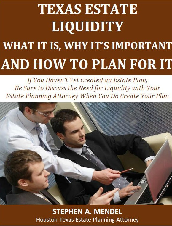 Texas Estate Liquidity - What It Is, Why It's Important and How to Plan For It