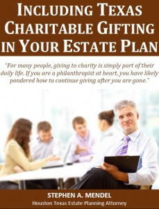 Including Texas Charitable Gifting In Your Estate Plan
